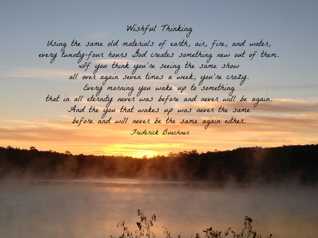 "Sunrise with ""Wishful"" thinking quote by Frederick Buechner"